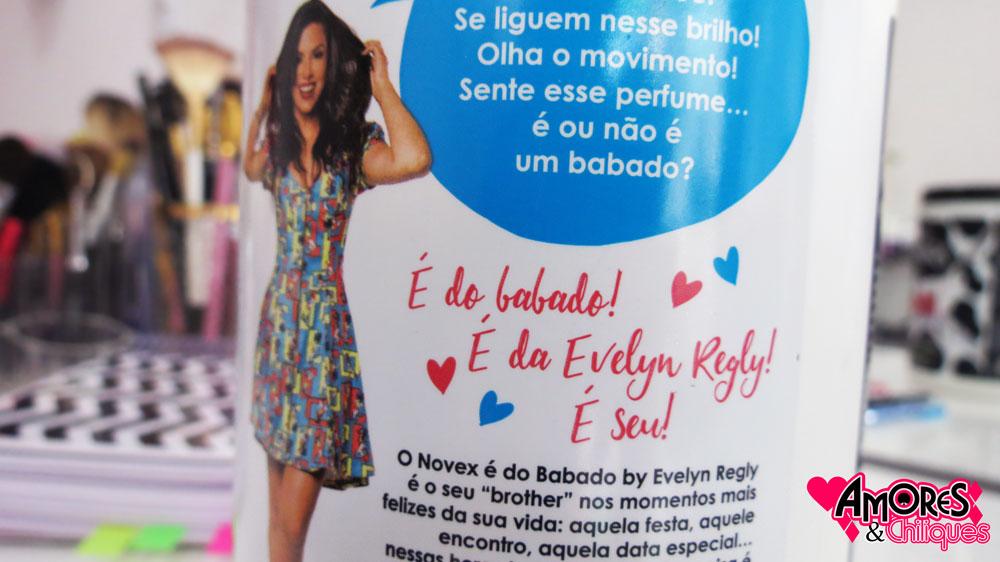 é do babado novex embelleze evelyn regly resenha blog amores e chiliques socorro sp